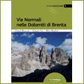 Vie normali nelle Dolomiti di Brenta