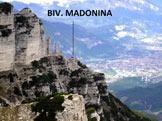 Via Normale Becco di Filadonna (traversata) - Vista su Trento con il vecchio bivacco Madonina