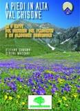 Libro montagna A piedi in Alta Val Chisone