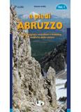Libro montagna A piedi in Abruzzo - Vol. 1