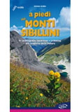 Libro montagna A piedi sui Monti Sibillini