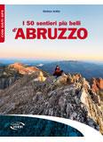 Libro montagna I 50 sentieri più belli d'Abruzzo