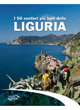 Libro montagna I 50 sentieri più belli della Liguria