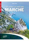 Libro montagna I 50 sentieri più belli delle Marche