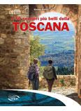 Libro montagna I 50 sentieri più belli della Toscana
