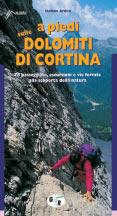 Libro montagna A piedi sulle Dolomiti di Cortina