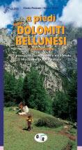 Libro montagna A piedi sulle Dolomiti Bellunesi e l'Agordino