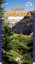 Libro montagna A piedi in Lombardia - Vol. 2