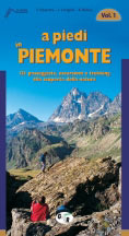 Libro montagna A piedi in Piemonte - Vol. 1