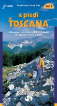 Libro montagna A piedi in Toscana - Vol. 1
