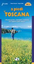 Libro montagna A piedi in Toscana - Vol. 3