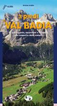 Libro montagna A piedi in Val Badia