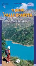 Libro montagna A piedi in Valle d'Aosta - Vol. 1