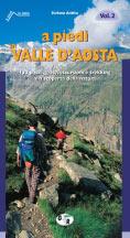 Libro montagna A piedi in Valle d'Aosta - Vol. 2