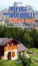 Libro montagna I Rifugi delle Dolomiti - Veneto e Friuli