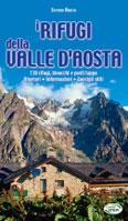 Libro montagna I Rifugi della Valle d'Aosta