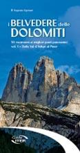 Libro montagna I Belvedere delle Dolomiti - Vol. 1