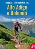Libro montagna Itinerari in mountain bike - Alto Adige e Dolomiti