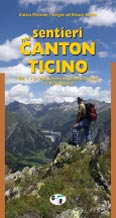 Libro montagna Sentieri nel Canton Ticino - Vol. 1