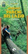 Libro montagna Sentieri nei Parchi del Lazio. - Vol. 1