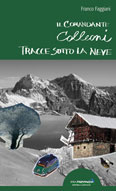 Libro montagna Colleoni - Tracce sotto la neve