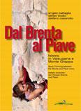 Libro montagna Dal Brenta al Piave