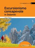 Escursionismo consapevole in Dolomiti