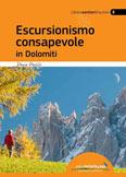 Libro montagna Escursionismo consapevole in Dolomiti
