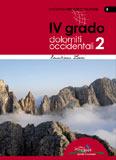 Libro montagna Roccia d'Autore - Vol. 2 IV grado Dolomiti Occidentali