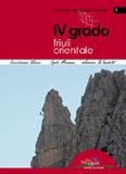 Libro montagna Quarto grado e più - Friuli Orientale