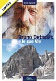 Libro montagna Bruno Detassis e le sue vie