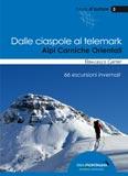 Libro montagna Dalle ciaspole al telemark