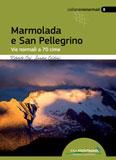 Libro montagna Marmolada e San Pellegrino