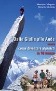 Libro montagna Dalle Giulie alle Ande