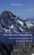 Libro montagna Ghiaccio Orobico