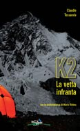 Libro montagna K2 La vetta infranta
