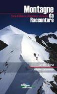 Libro montagna Montagne da raccontare