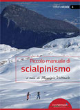 Libro montagna Piccolo manuale di scialpinismo