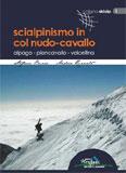 Libro montagna Scialpinismo in Col Nudo - Cavallo