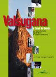 Libro montagna Valsugana e Canal del Brenta