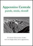 Libro montagna Appennino Centrale, parole, storie, ricordi