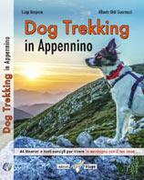 Libro montagna Dog Trekking in Appennino