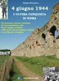 Libro montagna 4 giugno 1944 - L ultima conquista di Roma