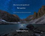 Libro montagna Alla ricerca del giardino di Re Laurino