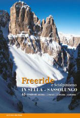 Libro montagna Freeride e Scialpinismo in Sella e Sassolungo