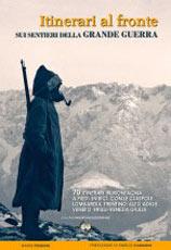 Libro montagna Itinerari al fronte
