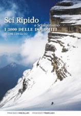 Libro montagna Sci Ripido e Scialpinismo - I 3000 delle Dolomiti