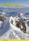 Libro montagna Scialpinismo e ciaspole nelle Dolomiti di Brenta