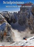 Libro montagna Scialpinismo Freeride e Ciaspole nelle Pale di San Martino