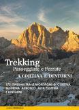 Libro montagna Trekking, Passeggiate e Ferrate a Cortina e dintorni